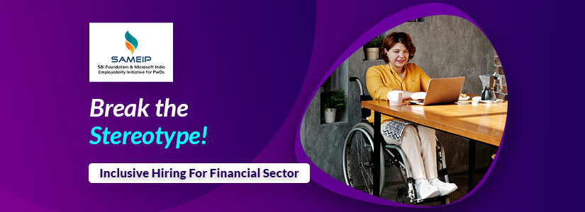 """Clickable banner with text that reads,"""" Break the Stereotype, Inclusive Hiring for Financial Sector"""". It redirects to the Inclusive Hiring page."""