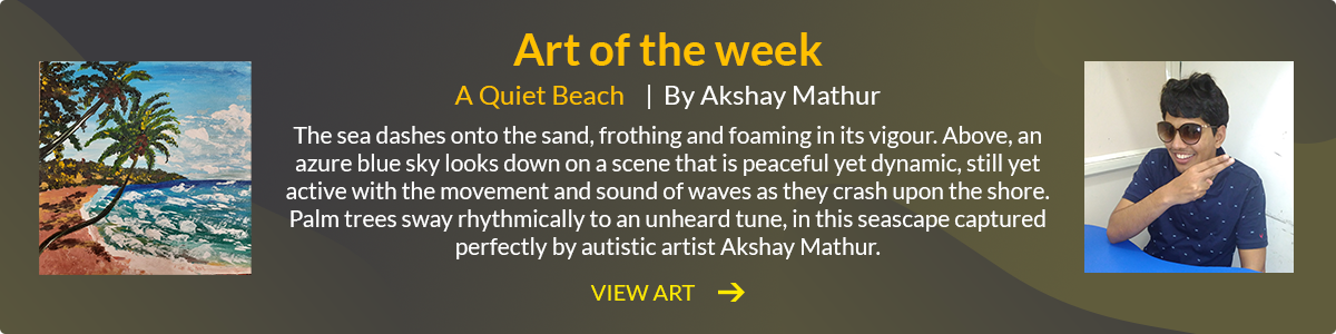 "A clickable banner with green background and two photos on it- one of the painting called: The Quiet beach and the other of the artist, Akshay Mathur.. The text reads, 'A Quiet Beach| By Akshay Mathur'. Additional text reads, "" The sea dashes onto the sand, frothing and foaming in its vigour...View Art."" The banner redirects to A Quiet Beach painting."