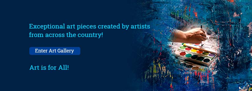 "A clickable banner with a blue background with a painting of a painter on it. Text on it reads, ""Exceptional art pieces created by artists from across the country! Enter Art Gallery. Art is for all!"" The banner redirects you to the online art gallery."